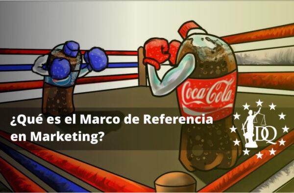 Qué es el Marco de Referencia en marketing