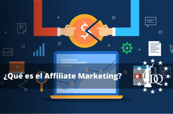 ¿Qué es el Affiliate Marketing?