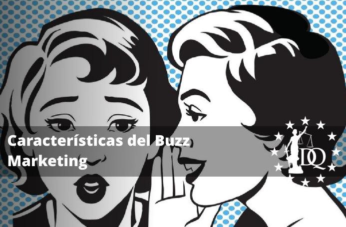 Características del Buzz Marketing