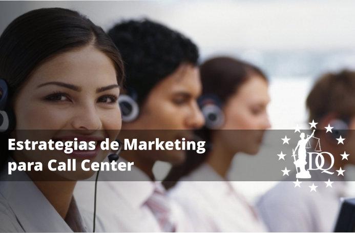 Estrategias de Marketing para Call Center