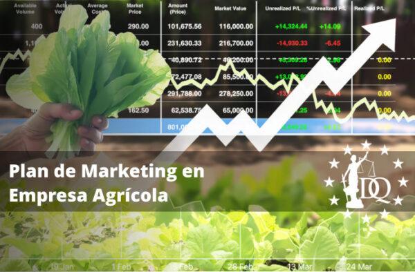 Plan de Marketing en Empresa Agrícola
