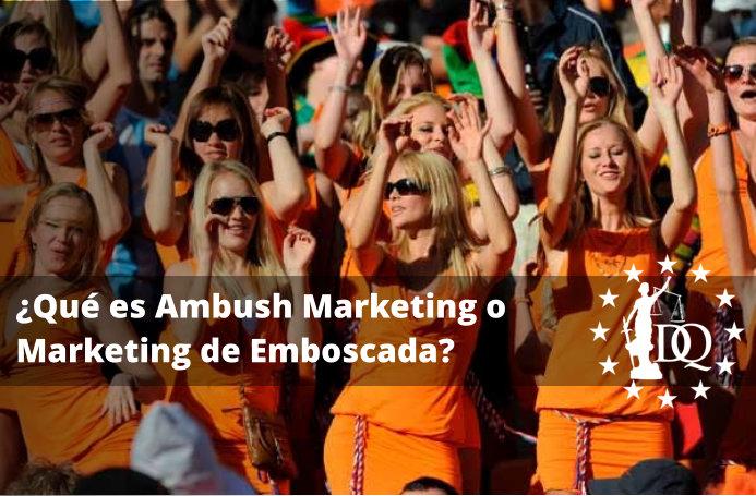Qué es Ambush Marketing o Marketing de Emboscada