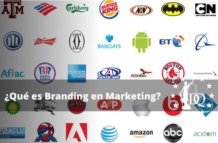 Qué es Branding en Marketing