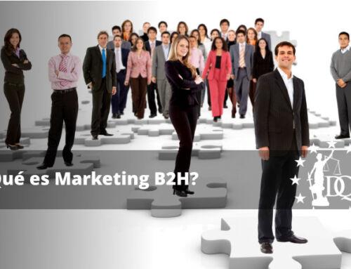 ¿Qué es Marketing B2H? | Máster en Marketing Digital