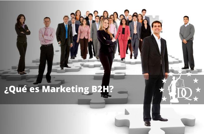 ¿Qué es Marketing B2H?